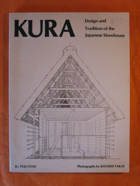 Image for Kura: Design and Tradition of the Japanese Storehouse