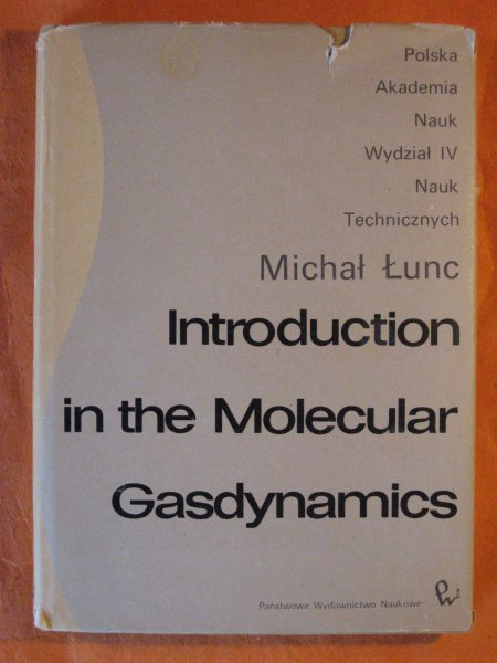 Image for Introduction in the Molecular Gasdynamics
