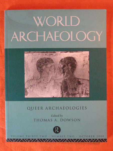 Image for World Archaeology:  Queer Archaeologies [ Volume Thirty two, Number Two, October 2000]