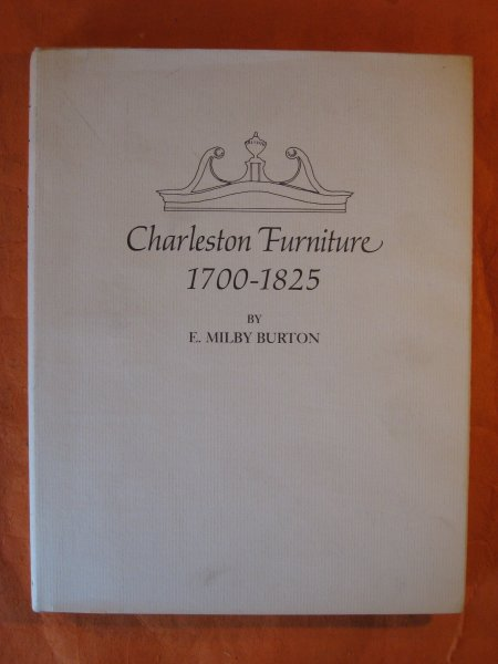 Image for Charleston Furniture, 1700-1825