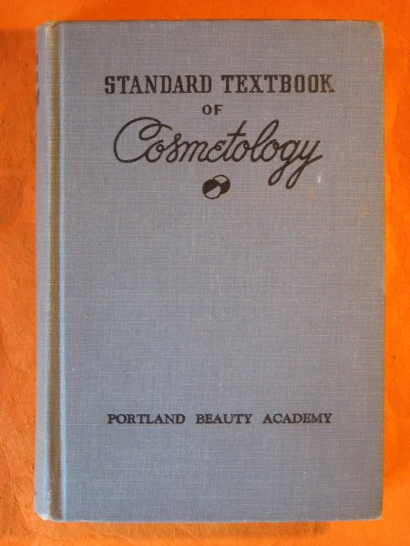 Image for Standard Textbook of Cosmetology:  A Practical Course on the Scientific Fundamentals of Beauty Culture for Students and Practising Cosmetologists