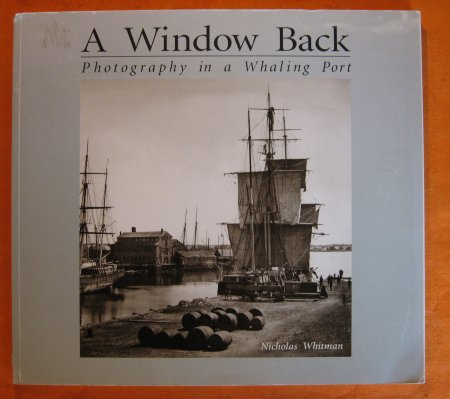 Image for A Window Back: Photography in a Whaling Port