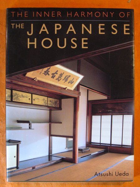 Image for The Inner Harmony of the Japanese House