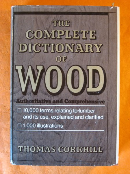 Image for The Complete Dictionary of Wood