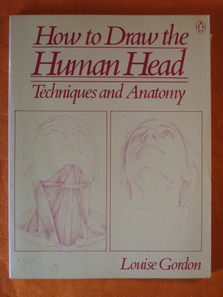 Image for How to Draw the Human Head: Techniques and Anatomy
