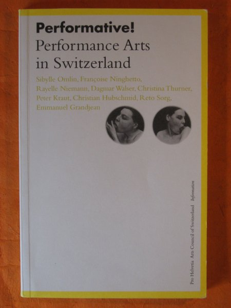Image for Performative! Performance Arts in Switzerland : a Reader