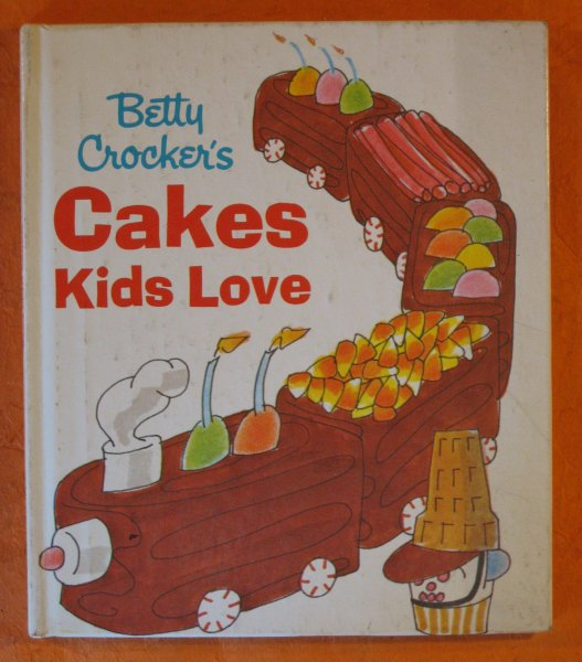 Betty Crocker's Cakes Kids Love