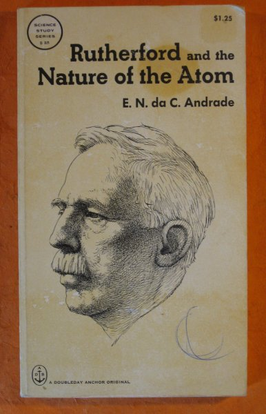 Image for Rutherford and the Nature of the Atom (Science Study Series S35)