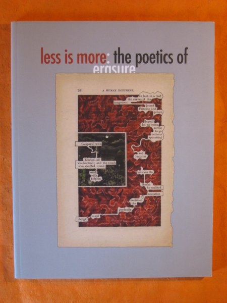 Image for Less is More: The Poetics of Erasure   [Capilano Review  3.7, Winter, 2009]