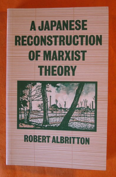 Image for A Japanese Reconstruction of Marxist Theory.