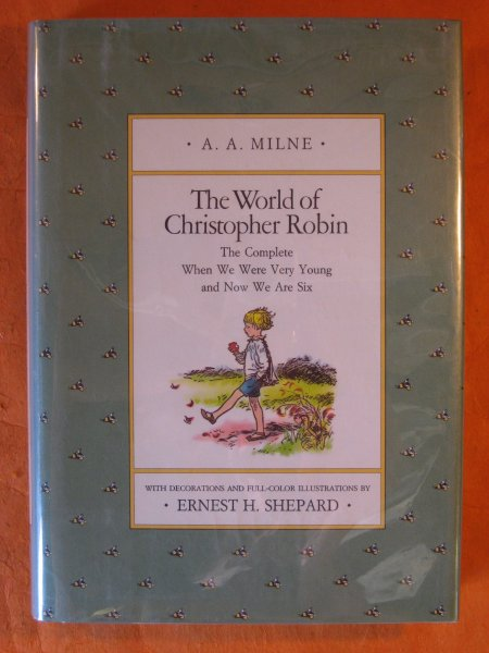 Image for The World of Christopher Robin: The Complete When We Were Very Young and Now We Are Six