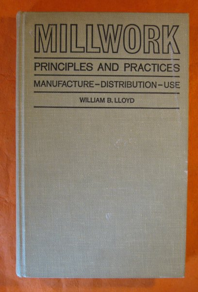 Image for Millwork Principles and Practices:  Manufacture, Distribution, Use