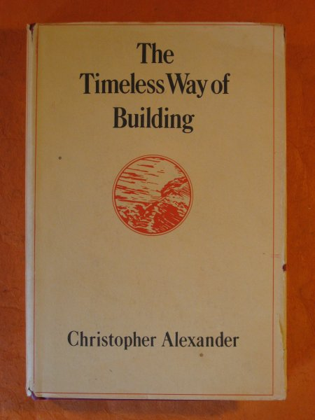 Image for Timeless Way of Building, The