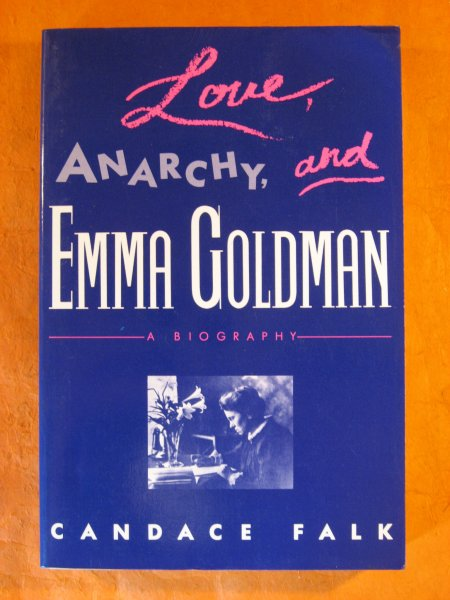 Image for Love, Anarchy, & Emma Goldman: A Biography