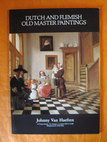 Image for Johnny Van Haeften:  Dutch and Flemish Old Master Paintings (Six)