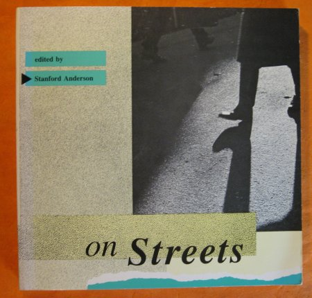 Image for On Streets: Streets as Elements of Urban Structure (The MIT Press)