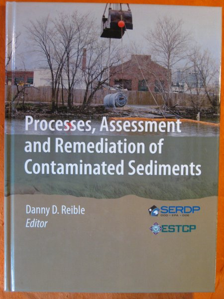 Image for Processes, Assessment and Remediation of Contaminated Sediments (SERDP ESTCP Environmental Remediation Technology)