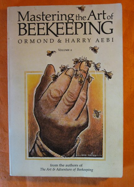 Image for Mastering the Art of Beekeeping, Vol. 2