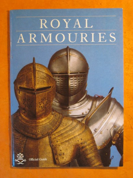 Image for Royal Armouries Official Guide at the Tower of London