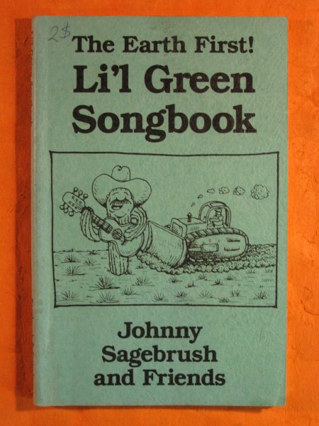 Image for The Earth First! Li'L Green Songbook