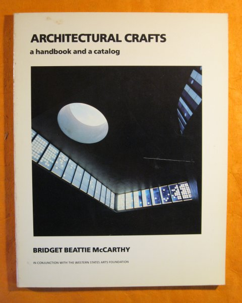 Image for Architectural Crafts: A Handbook and a Catalog