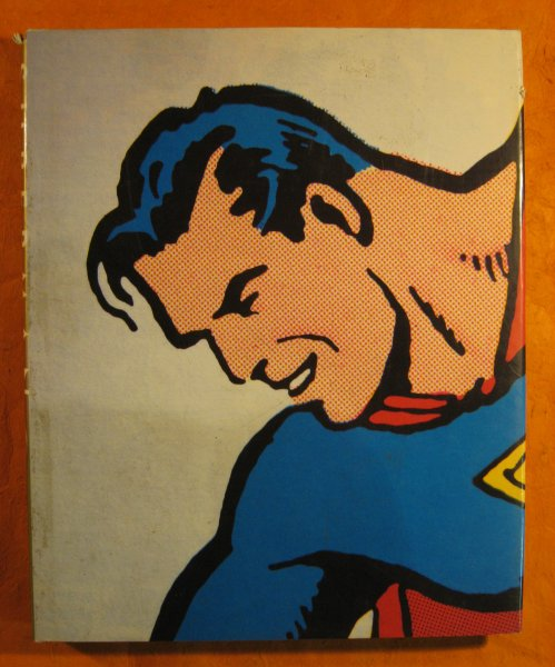 Image for Superman: The Complete History: The Life and Times of the Man of Steel