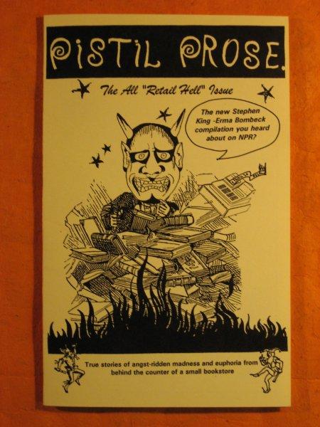 "Image for Pistil Prose:  The All ""Retail Hell"" Issue"