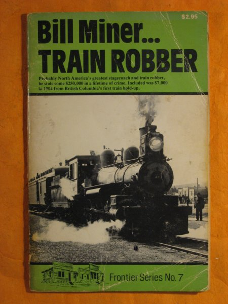 Image for Bill Miner Train Robber