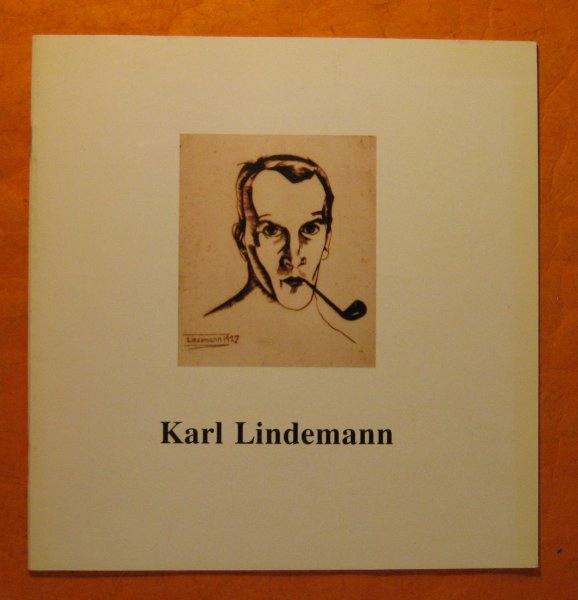 Image for Karl Lindemann 1905 - 1975 ; Exhibition Catalog of a Turbulent Twenty Years / Katalog Wystawy Burzliwe Dwudziestolecie 1925 -1945 ; Katalog Der Ausstellung : Zwanzig Bewegte Jahre 1925 - 1945