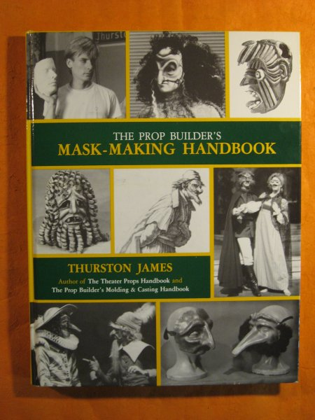 Image for Prop Builder's Mask-Making Handbook