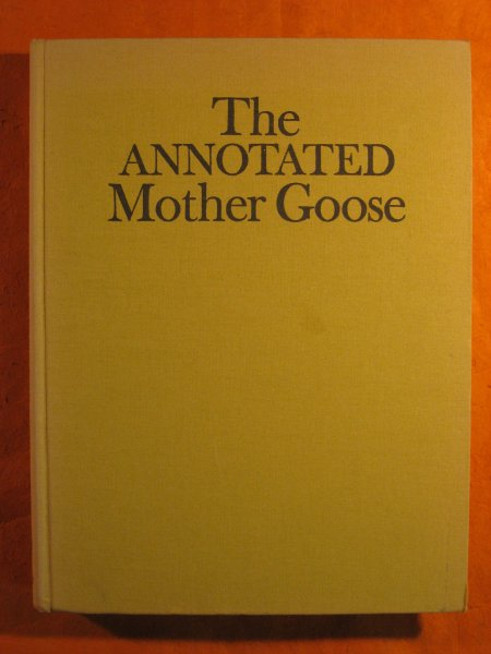 Image for The Annotated Mother Goose