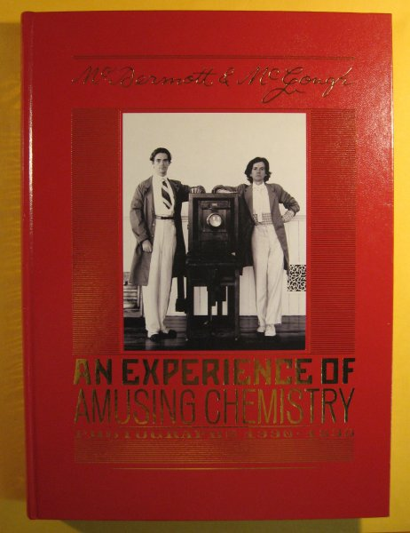 Image for McDermott & McGough: An Experience of Amusing Chemistry. Photographs 1990-1890