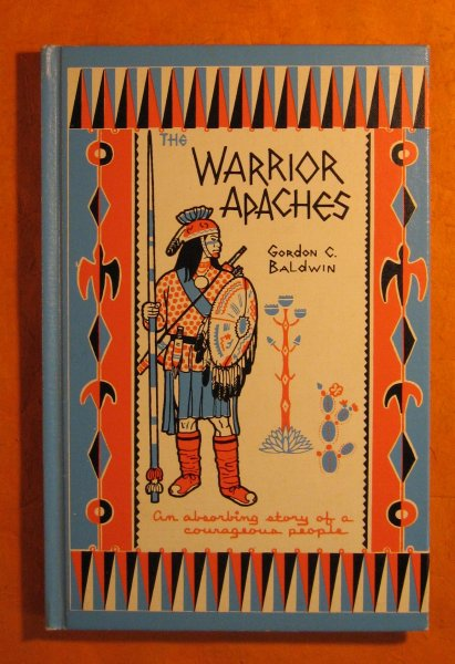 Image for The Warrior Apaches:  A Story of the Chiricahua and Western Apache