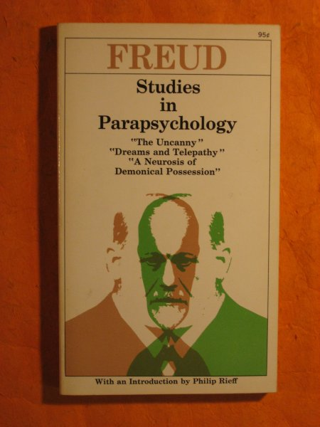 "Image for Studies in Parapsychology:  ""The Uncanny"", ""Dreams and Telepathy"", ""A Neurosis of Demonical Possession"""