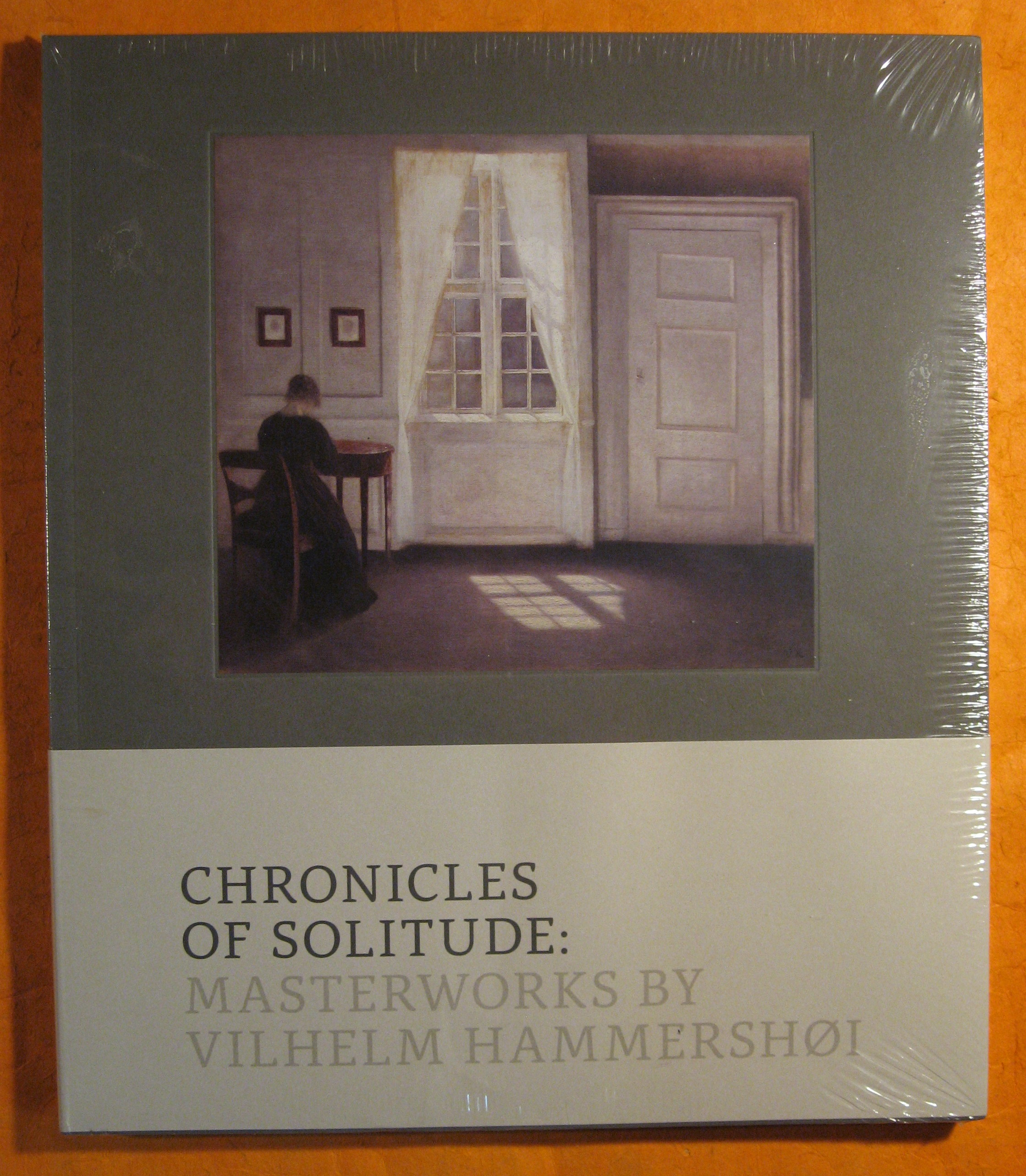 Image for Chronicles of Solitude:  Masterworks By Vilhelm Hammershoi