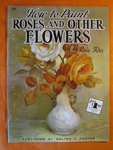 Image for How to Paint Roses and Other Flowers