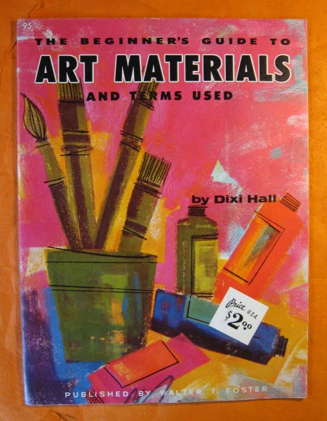 Image for The Beginner's Guide to Art Materials and Terms Used