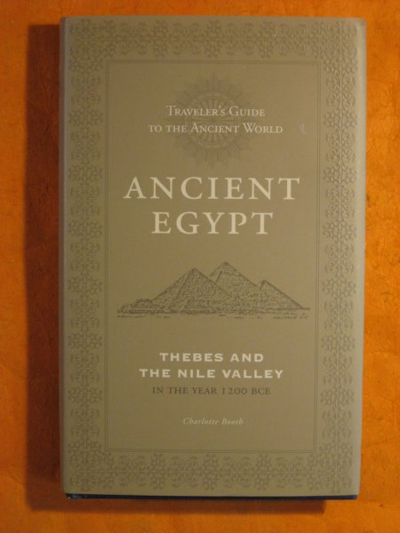 Image for Traveler's Guide to the Ancient World,:  Ancient Egypt, Thebes and the Nile Valley in the Year 1200 BCE