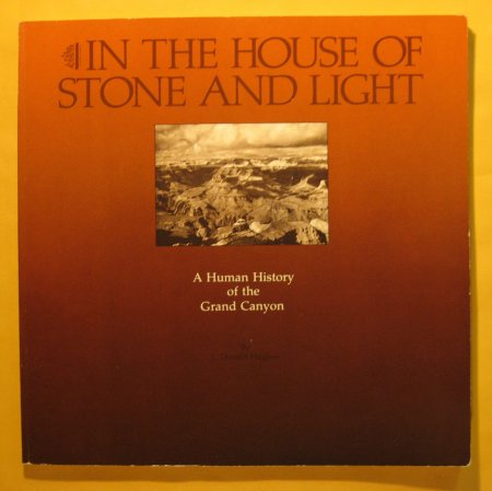 Image for In the House of Stone and Light: a Human History of the Grand Canyon