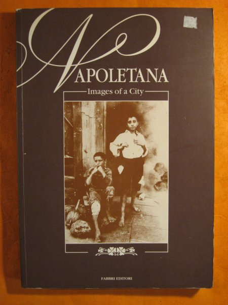 Image for Napoletana:  Images of a City