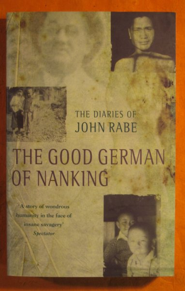 Image for The Good German of Nanking : The Diaries of John Rabe