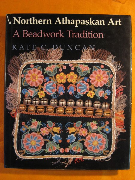 Image for Northern Athapaskan Art: A Beadwork Tradition