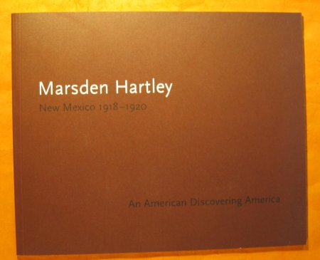 Image for Marsden Hartley:  New Mexico 1918-20, An American Discovering America
