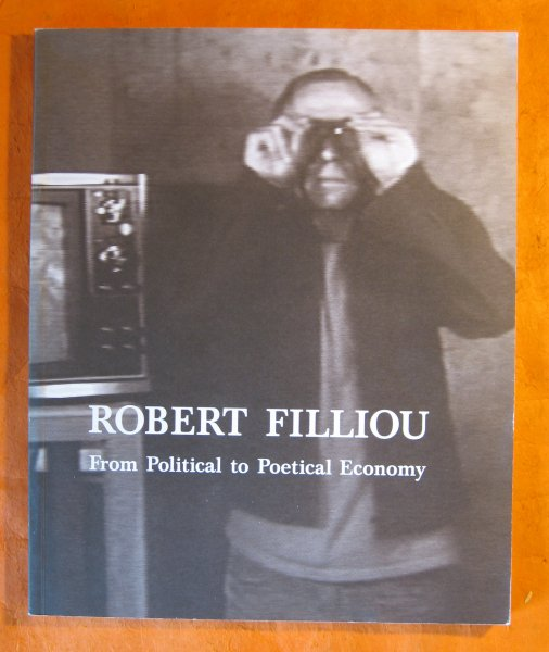 Image for Robert Filliou: From Political to Poetical Economy