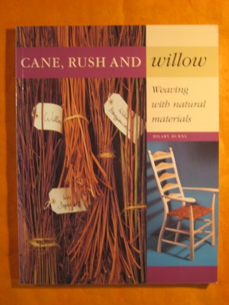 Image for Cane, Rush and Willow: Weaving with Natural Materials
