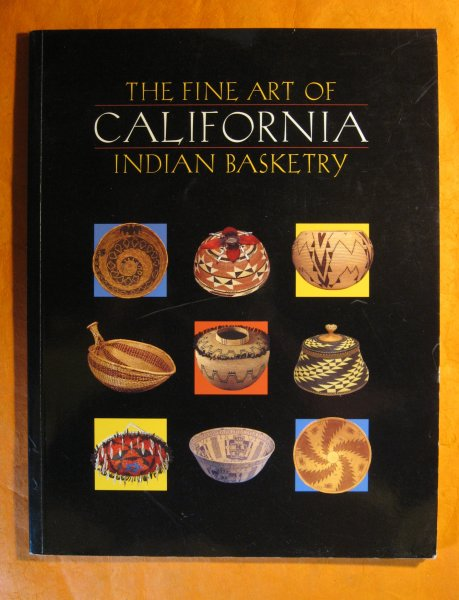 Image for The Fine Art of California Indian Basketry