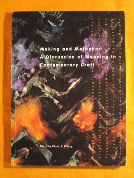 Image for Making and Metaphor: A Discussion of Meaning in Contemporary Craft (Mercury Series)