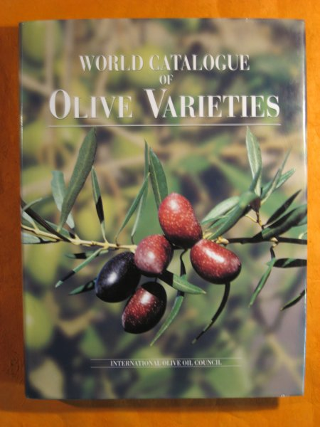 Image for World Catalogue of Olive Varieties