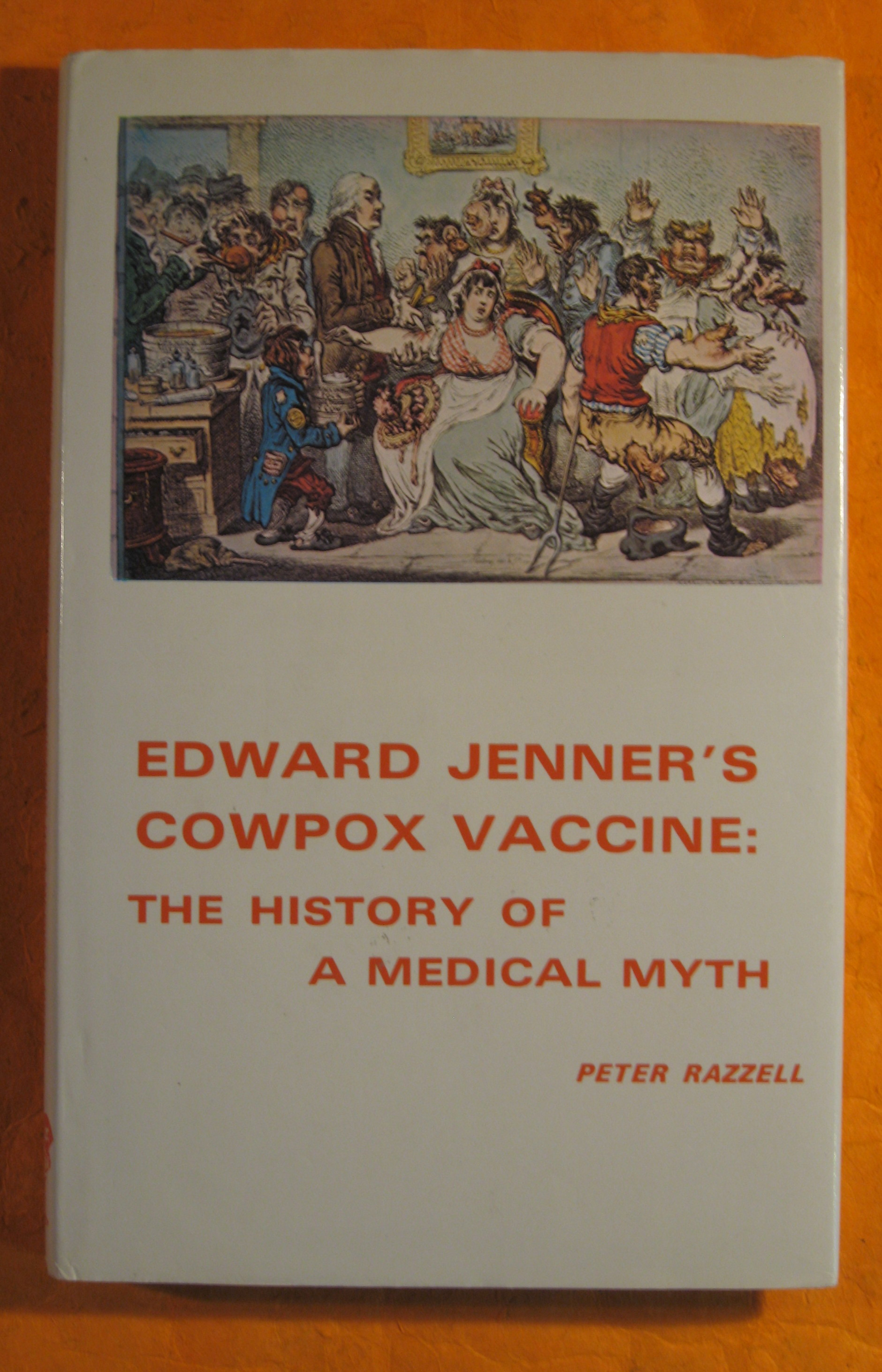 Image for Edward Jenner's Cowpox Vaccine:  The History of a Medical Myth