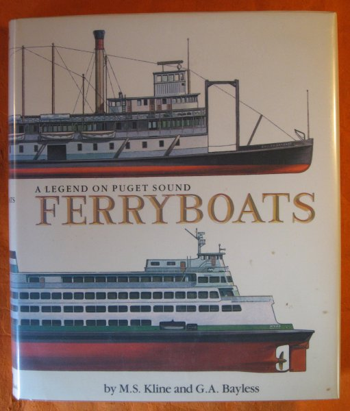 Image for Ferryboats: A legend on Puget Sound